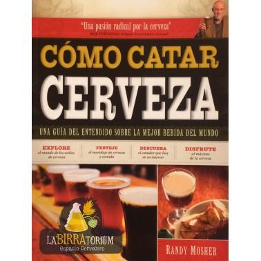 """Libro """"Cómo Catar Cerveza"""" (Randy Mosher) 2ª Edción"""