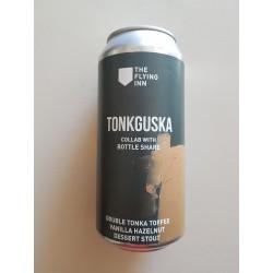 The Flying Inn / Bottle Share TONKGUSKA
