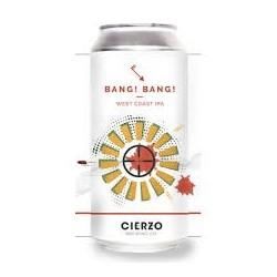 Cierzo Brewing Bang! Bang!